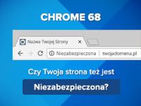 Początek końca protokołu HTTP - Chrome od wersji 68 oznacza strony wykorzystujące nieszyfrowany protokół HTTP jako niezabezpieczone (not secure)